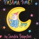 Pajama Time! by Sandra Boyton